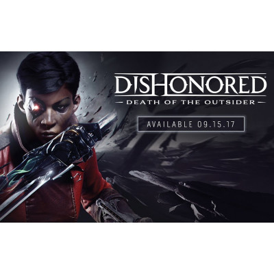 Ключ активации Steam Dishonored: Death of the Outsider